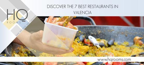 Discover the 7 Best Restaurants in Valencia