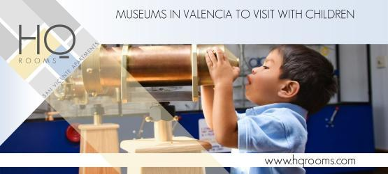 Museums in Valencia to visit with children