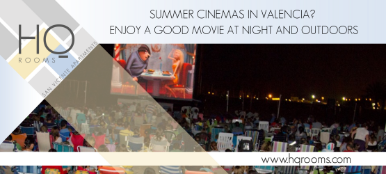 Summer cinemas in Valencia? Enjoy a good movie at night and...